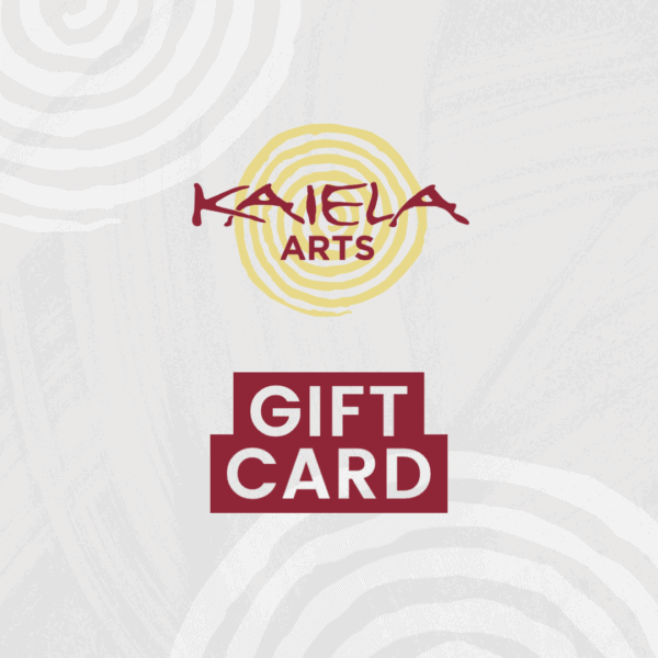Kaiela Arts Gift Card